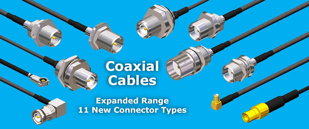 Coaxial Cable Assemblies : Coaxial cable assembly expanded range offers massive choice
