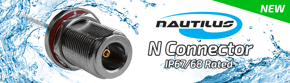 New IP Rated Coaxial N Connector and Cable Assemblies
